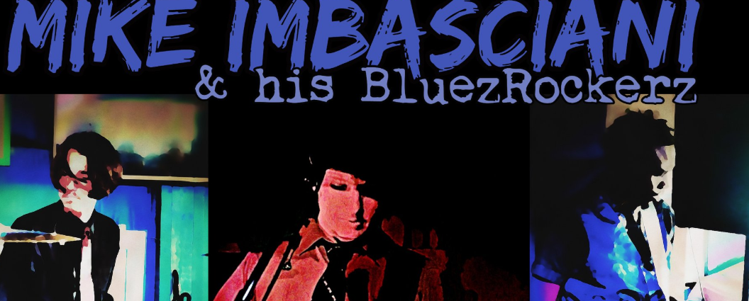 Mike Imbasciani and BluezRockerz