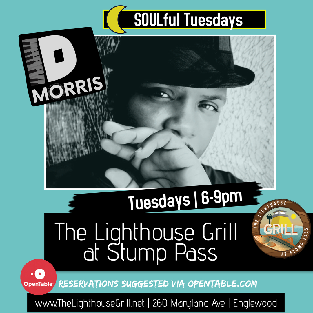 DMorris Soulful Tuesdays at Lighthouse Grill
